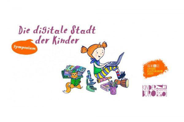 Die digitale Stadt der Kinder Kinderbüro Symposium